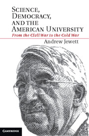 Science, Democracy, and the American University: From the Civil War to the Cold War poster